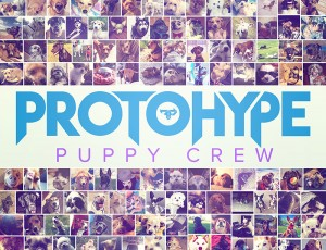 Firepower Records to Release Protohype's Puppy Crew EP