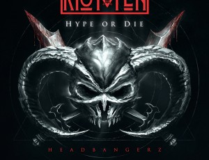 Firepower Records to Release Riot Ten's Hype Or Die: Headbangerz EP