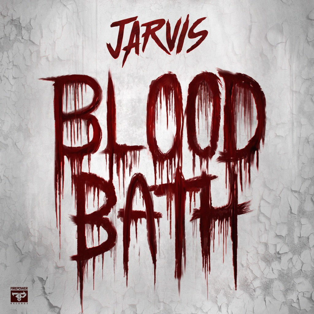 Firepower Records to Release Jarvis' Bloodbath EP
