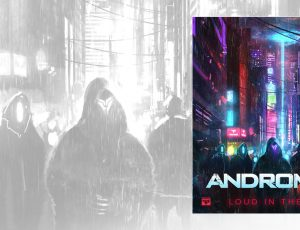 Firepower Records to Release Andromulus' Loud in the Streets EP