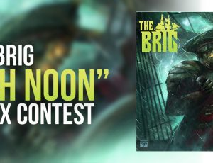 "REMIX CONTEST: THE BRIG ""HIGH NOON"""